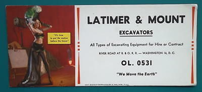 1950s INK BLOTTER AD Latimer & Mount Excavators + Pin-up Poses Before Show