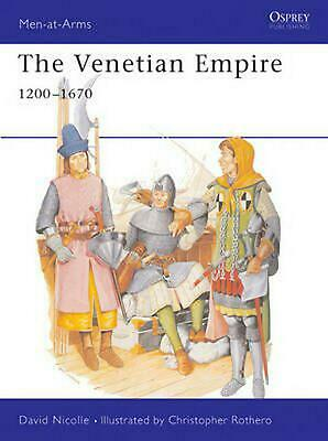 The Venetian Empire 12th-17th Centuries by David Nicolle Paperback Book Free Shi