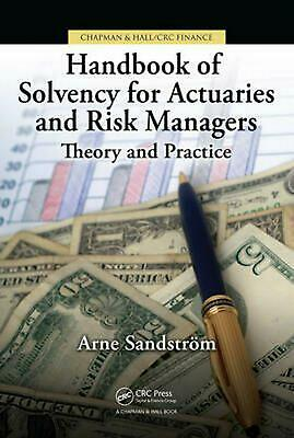 Handbook of Solvency for Actuaries and Risk Managers: Theory and Practice by Arn