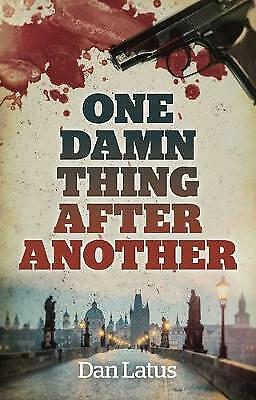 One Damn Thing After Another, Dan Latus