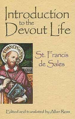 Introduction to the Devout Life, St Francis De Sales