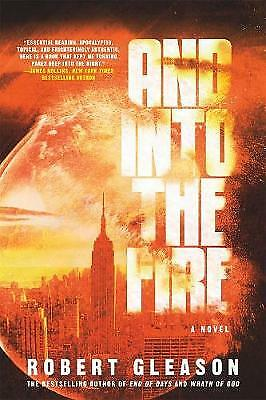 And Into the Fire, Robert Gleason