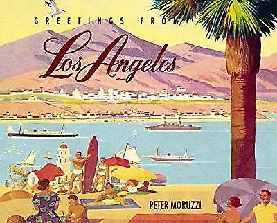 Greetings from Los Angeles, Peter Moruzzi