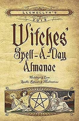 Llewellyn's Witches' Spell-a-Day Almanac 2018, Llewellyn
