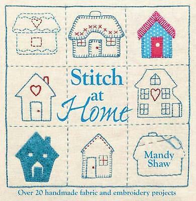 Stitch at Home, Shaw, Mandy