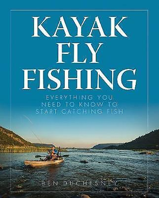Kayak Fly Fishing, Ben Duchesney