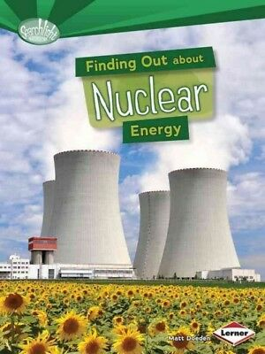 Finding Out about Nuclear Energy, Doeden, Matt