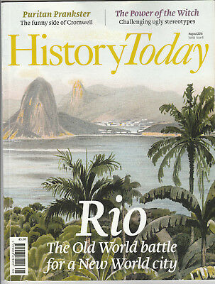 HISTORY TODAY Magazine August 2016 - Rio