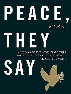 Peace, They Say, Jay Nordlinger