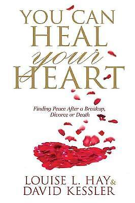 You Can Heal Your Heart, Louise Hay