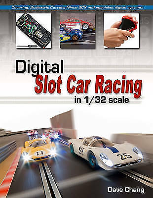 Digital Slot Car Racing in 1/32 scale, Dave Chang