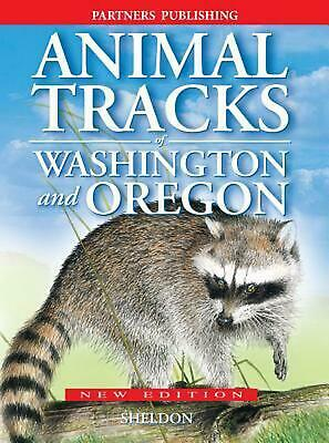 Animal Tracks of Washington and Oregon by Ian Sheldon Paperback Book Free Shippi