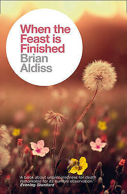 When the Feast is Finished, Aldiss, Brian