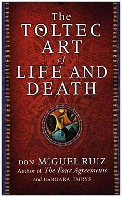 The Toltec Art of Life and Death   Don Miguel Ruiz    9780008147969