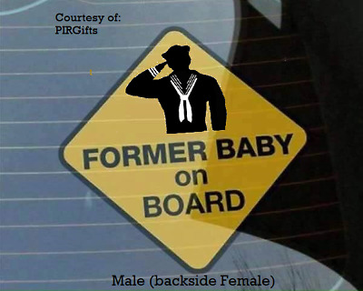 "U.S. Navy - ""FORMER BABY ON BOARD"" safety sign 5"" x 5"" (with Suction cup)"