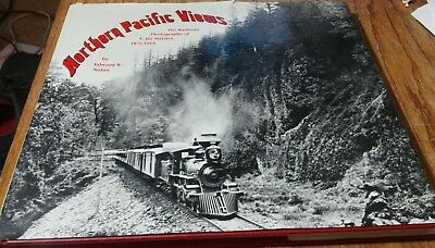 Northern  Pacific Views...The Railroad Photography of F. Jay Haynes 1876-1905