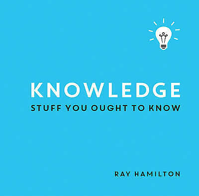 Knowledge: Stuff You Ought to Know, Hamilton, Ray, New