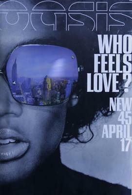 Who Feels Love? Oasis (UK) UK poster promo PROMO POSTER