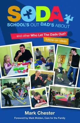 School's Out, Dad's About: and Other Who Let the Dads Out? Follow-on Ideas by Ch