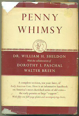 Penny Whimsy: 1965 Revision of Early American Cents by Sheldon, Paschal & Breen