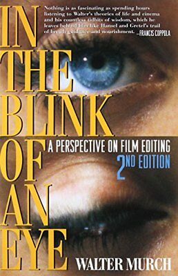 In the Blink of an Eye: A Perspective on Film Editing-Walter Murch