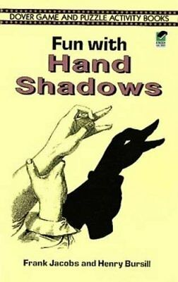 Fun with Hand Shadows-Frank Jacobs, Henry Bursill