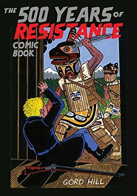 500 Years of Resistance Comic Book-Gord Hill