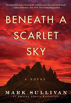 Beneath a Scarlet Sky: A Novel-Mark T. Sullivan