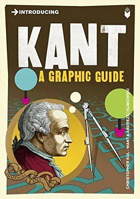 Introducing Kant: A Graphic Guide-Christopher Kul-Want