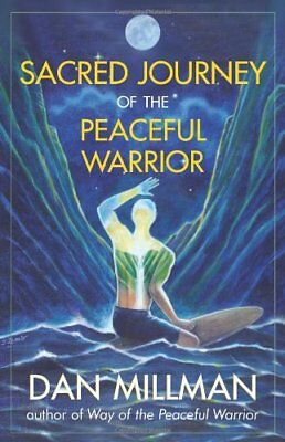 Sacred Journey of the Peaceful Warrior: Second Edition-Dan Millman