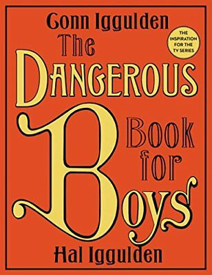The Dangerous Book for Boys-Conn Iggulden, Hal Iggulden