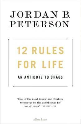 12 Rules for Life: An Antidote to Chaos Board book – 16 Jan 2018