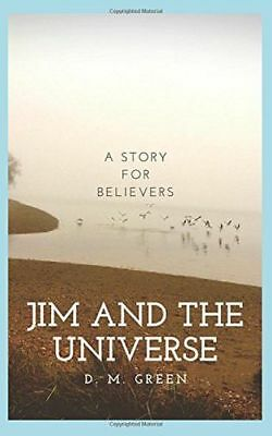 *NEW* - Jim and the Universe (Paperback) - 1520811063