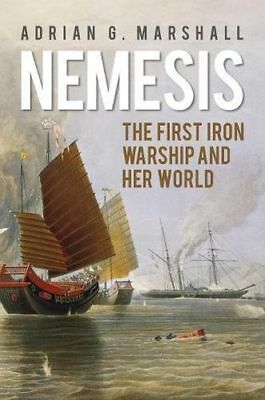 *NEW* - Nemesis: The First Iron Warship and her World (Paperback) - 0750967374