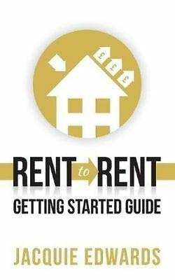 *NEW* - Rent to Rent: Getting Started Guide (Paperback) - 178452106X