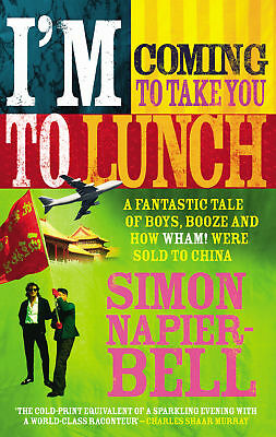 I'm Coming To Take You To Lunch, Simon Napier-Bell