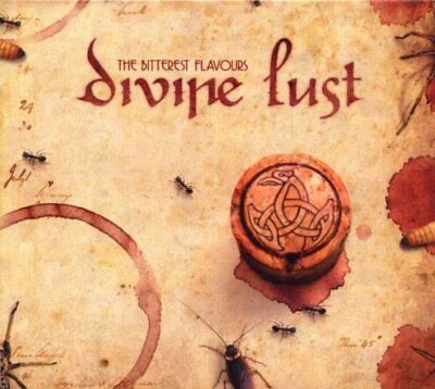 CD NEUF - DIVINE LUST - THE BITTEREST FLAVOURS / Edition Digipack- C4