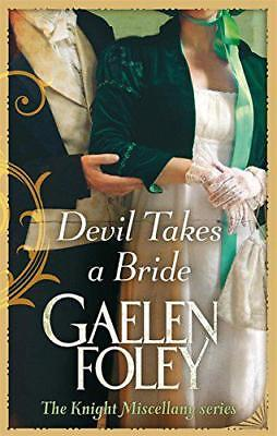 Devil Takes a Bride (Knight Miscellany Series) by Gaelen Foley   Paperback Book