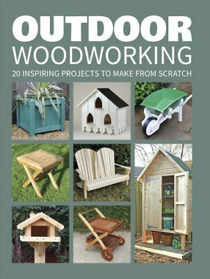 Outdoor Woodworking by GMC Editors (2017, Paperback)