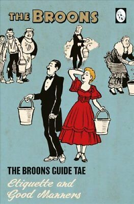 The Broons Guide to Etiquette and Good Manners by The Broons (2018, Hardcover)