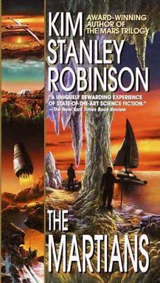 Mars Trilogy: The Martians by Kim Stanley Robinson (2000, Paperback)