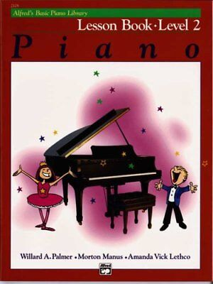 Alfred's Basic Piano Library: Alfred's Basic Piano Lesson Book, Level 2 Bk 2...