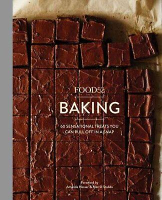 Food52 Works: Food52 Baking : 60 Sensational Treats You Can Pull Off in a...