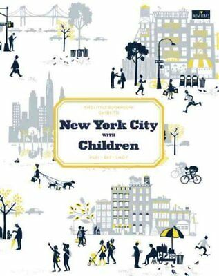 The Little Bookroom Guide to New York City with Children by Michael Berman...