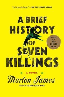 A Brief History of Seven Killings by Marlon James (2015, Paperback)