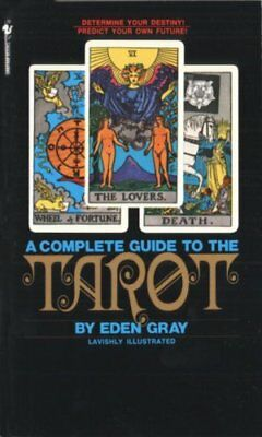 The Complete Guide to the Tarot by Eden Gray (1982, Paperback)