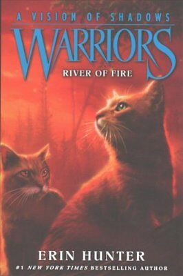 Warriors a Vision of Shadows: Warriors: a Vision of Shadows #5: River of Fire...