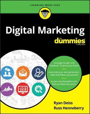 Digital Marketing for Dummies by Ryan Deiss and Russ Henneberry (2017,...