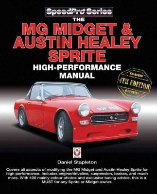 SpeedPro: The MG Midget and Austin-Healey Sprite High Performance Manual by...