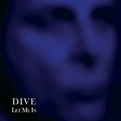 "DIVE Let Me In - 12"" / Vinyl - Limited Edition"